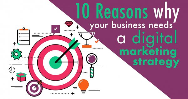 5-Reasons-Why-Businesses-Need-A-Digital-Marketing-Strategy